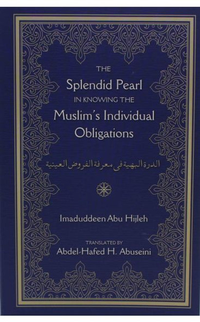 The Splendid Pearl in Knowing the Muslim's Individual Obligations