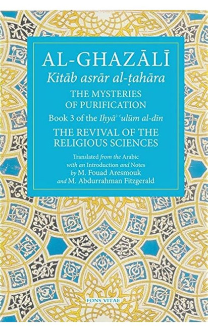 Al-Ghazali: The Mysteries of Purification