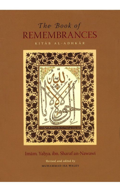 The Book Of Remembrances (Kitab al-Adhkar)