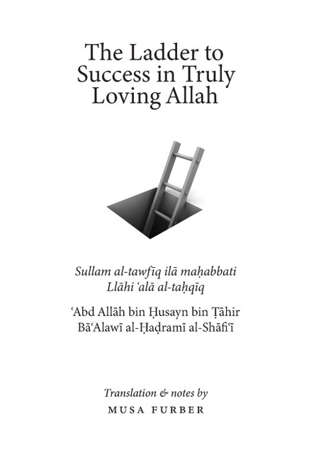 The Ladder to Success in Truly Loving Allah