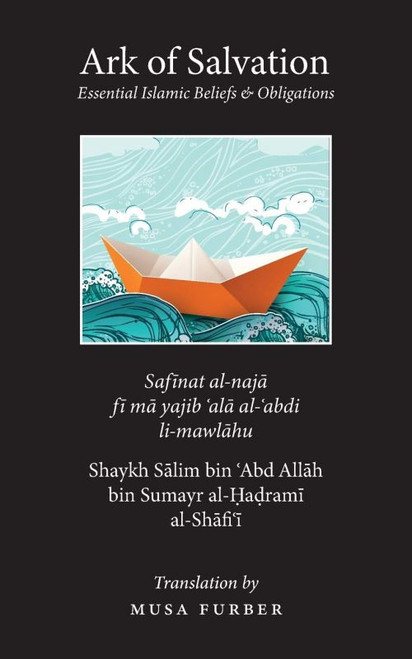 Ark of Salvation: Essential Islamic Beliefs & Obligations