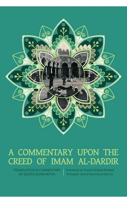 A Commentary Upon The Creed of Imam Al-Dardir