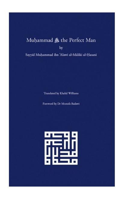 Muhammad: The Perfect Man