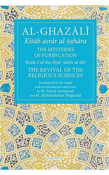 Al-Ghazali: The Mysteries of Purification