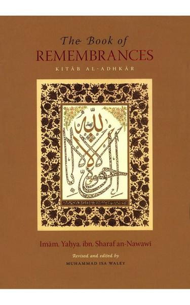 The Book Of Remembrances (Kitab al-Adhkar)
