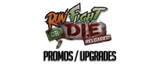 Run Fight or Die - Reloaded: Promos & Upgrades