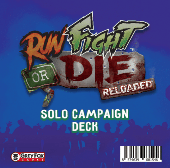 Run Fight or Die Solo Campaign