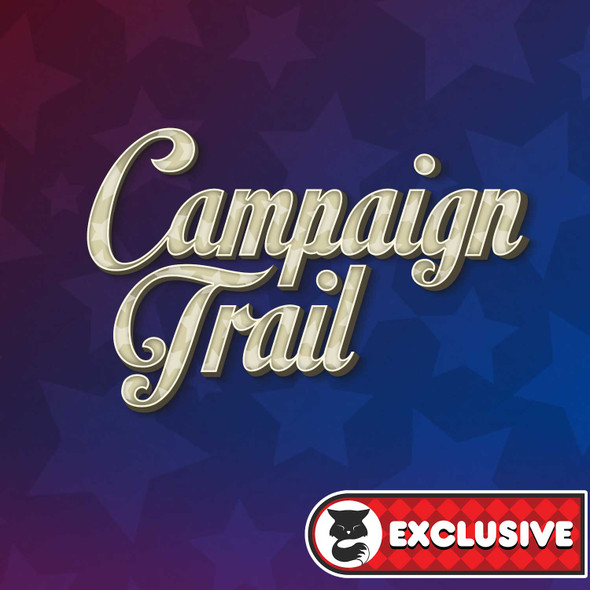 PREORDER - Campaign Trail Collection