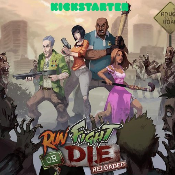 Run, Fight, or Die: Reloaded KS Edition