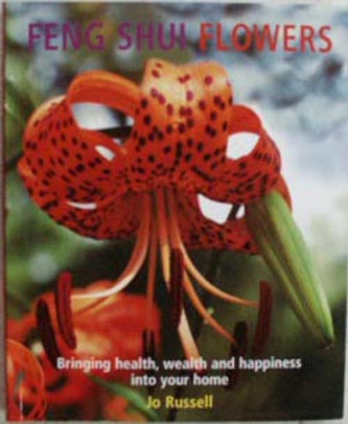 Feng Shui Flowers, by Jo Russell