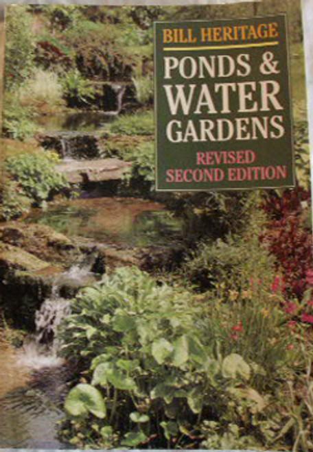 Ponds & Water Gardens, by Bill Heritage