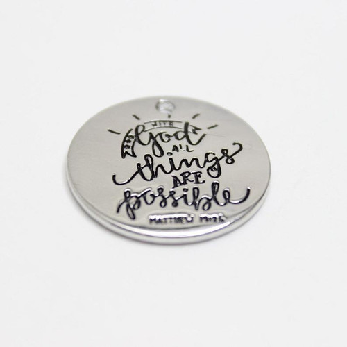 With God all things are possible Charm