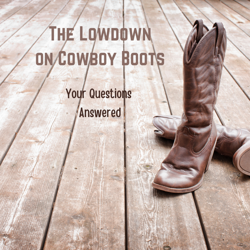 How To Choose the Best Fitting Cowboy Boots