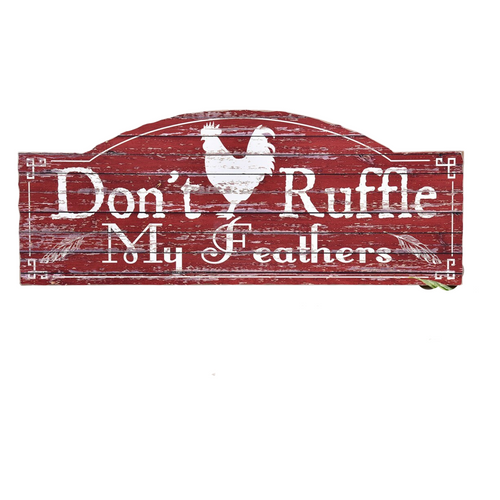 """""""Don't Ruffle My Feathers"""" Wall Plaque 087893"""