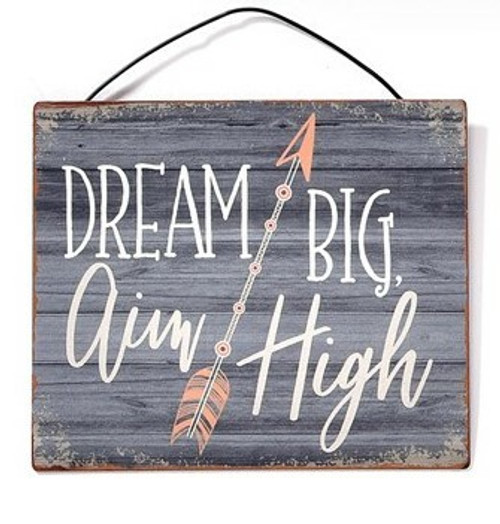 Dream Big Aim High Metal Hanging Sign By Giftcraft Inc. 71443-4