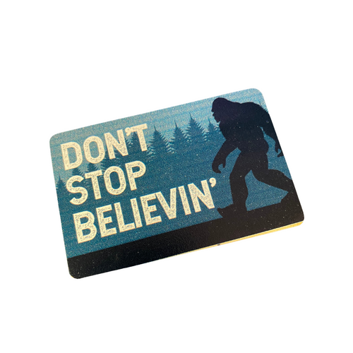 """Don't Stop Believin'"" Magnet 79191-9"