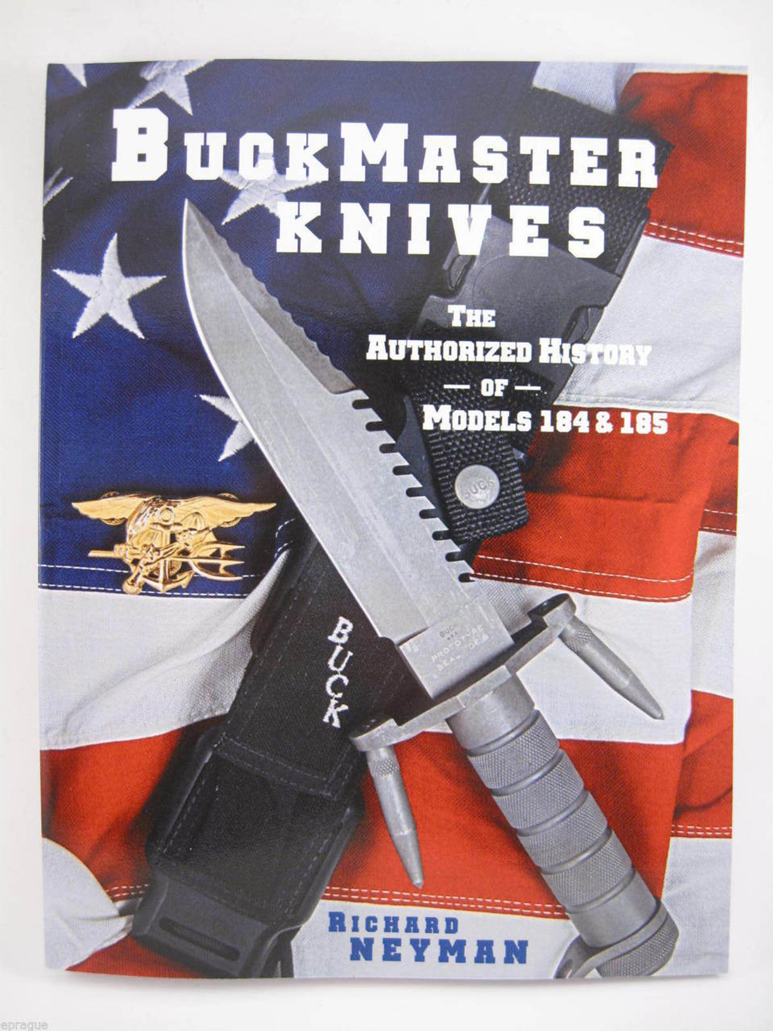 Buckmaster Knives: The Authorized History of Models 184 and 185