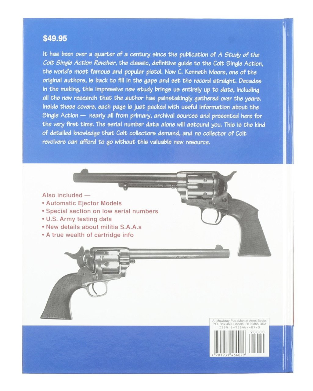 Colt Single Action Army Revolvers Study