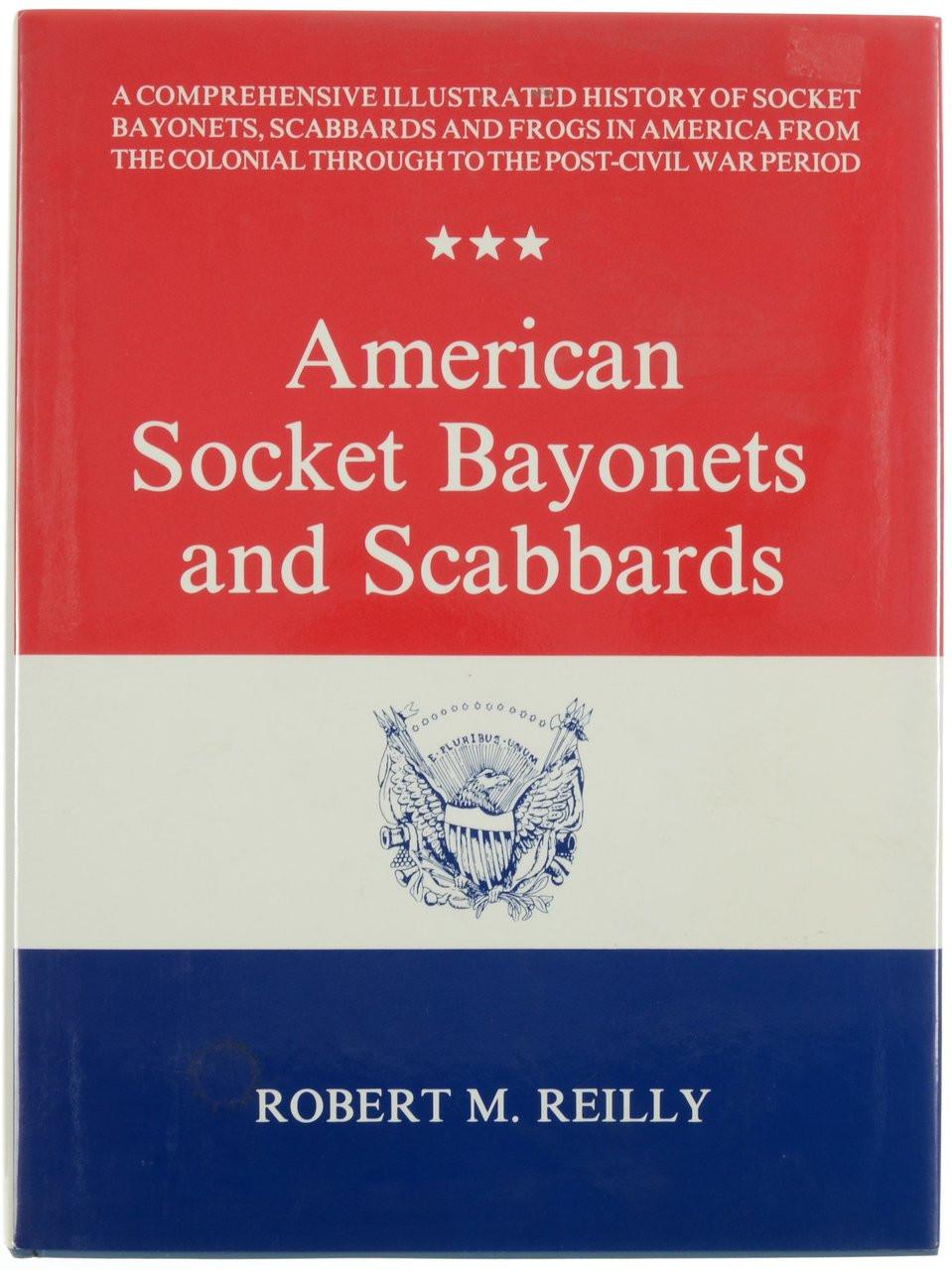 American Socket Bayonets and Scabbards