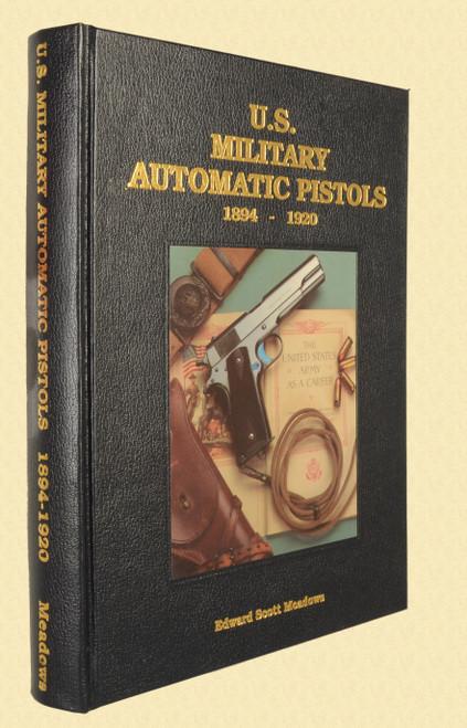U S MILITARY PISTOLS 1894 - 1920 DELUXE VOL 1 - C43633