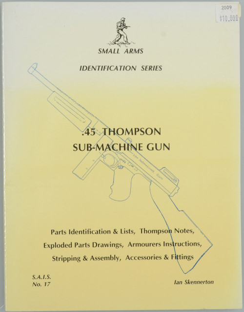 .45 THOMPSON SUB-MACHINE GUN
