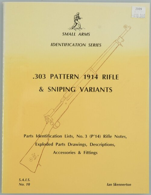 .303 PATTERN 1914 RIFLE & SNIPING VARIANTS