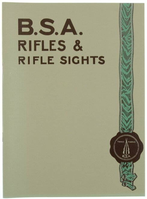 B.S.A. RIFLES & RIFLE SIGHTS