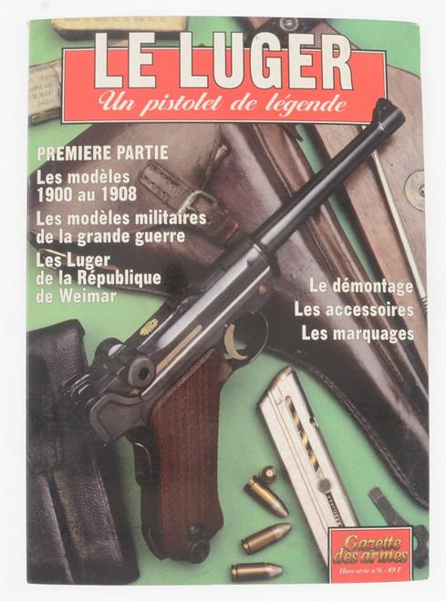 LE LUGER Un pistolet de legende