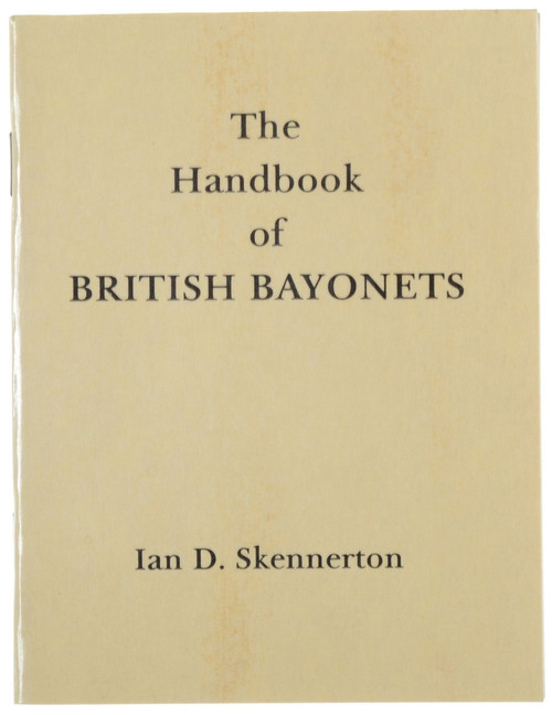 The Handbook of BRITISH BAYONETS