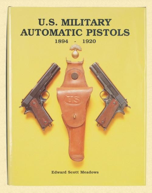 U.S. MILITARY AUTOMATIC PISTOLS - K1159