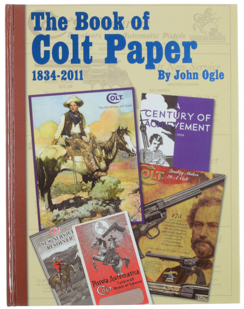 THE BOOK of COLT PAPER 1834-2011
