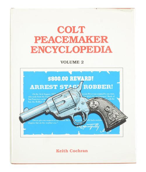 Colt Peacemaker Encyclopedia Vol II