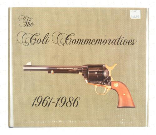 The Colt Commemoratives 1961-1986