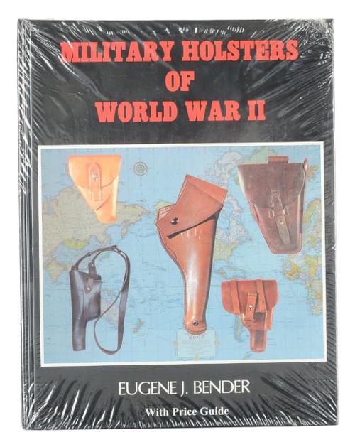 MILITARY HOLSTERS OF WORLD WAR II