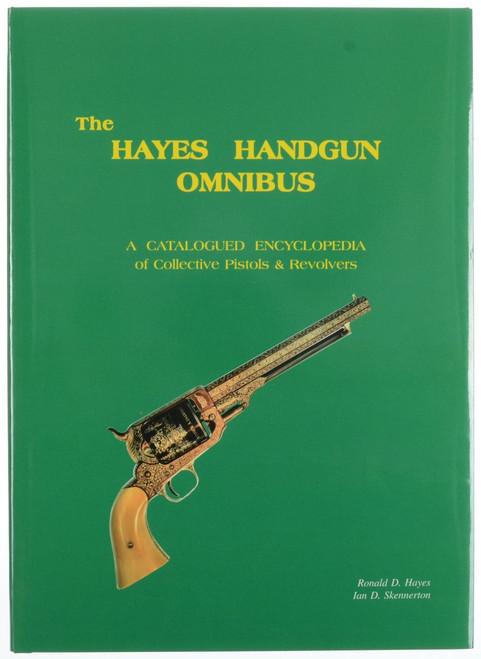 THE HAYES HANDGUN OMNIBUS