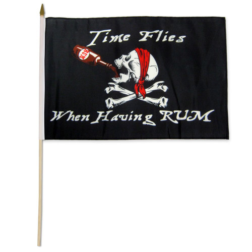 Time Flies When Having Rum Pirate  12x18in Stick Flag