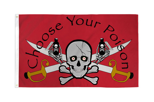 Choose Your Poison Pirate Flag 3x5ft Poly