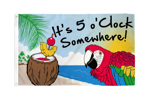 It's 5 o'Clock Somewhere 4x6in Stick Flag