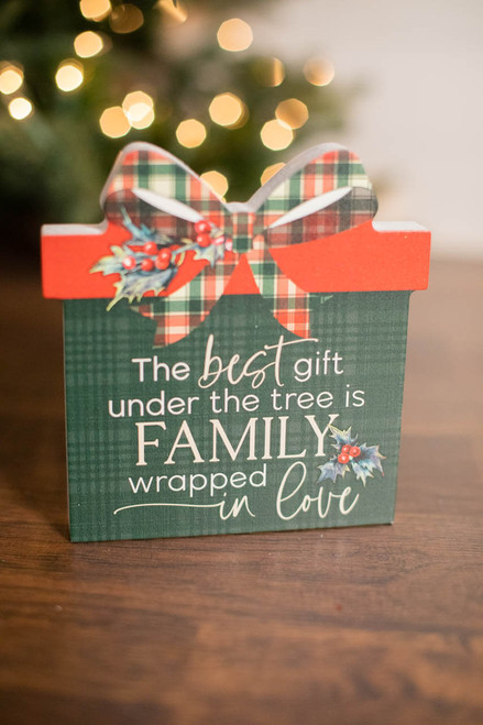 """6"""" The Best Gift Under The Tree Is Family Wrapped In Love Decor Block"""