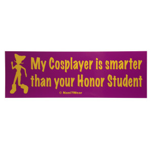 Cosplay Bumper Sticker: Cosplayer Smart than Honor Student