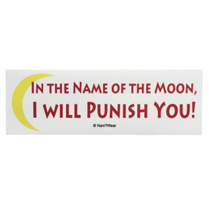 Sailor Moon Bumper Sticker: In the Name of the Moon