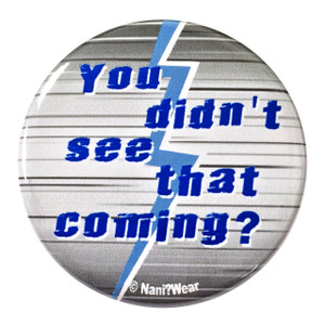 Avengers Quicksilver Inspired Button You Didn't See That Coming?