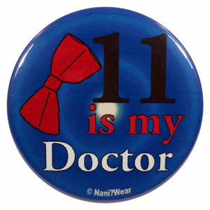 Doctor Who Button: 11 is My Doctor