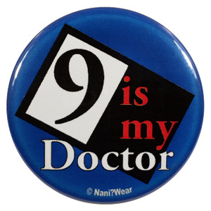 Doctor Who Button: 9 is My Doctor