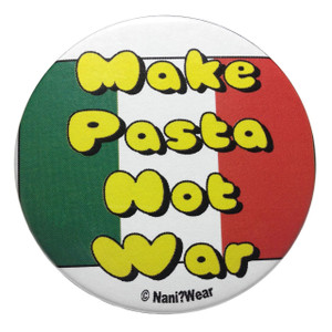 Hetalia Inspired Button: Make Pasta, Not War