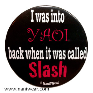 Yaoi Button: I Was Into Yaoi Back When It was Called Slash