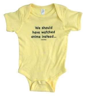 Anime Baby Bodysuit We Should Have Watched Anime Instead