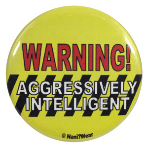 Geek 2.25 Inch Button Aggressively Intelligent
