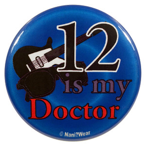 Doctor Who Button: 12 Is My Doctor