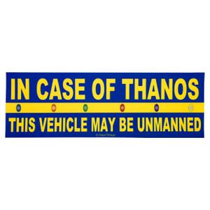 Avengers Infinity War Bumper Sticker In Case of Thanos